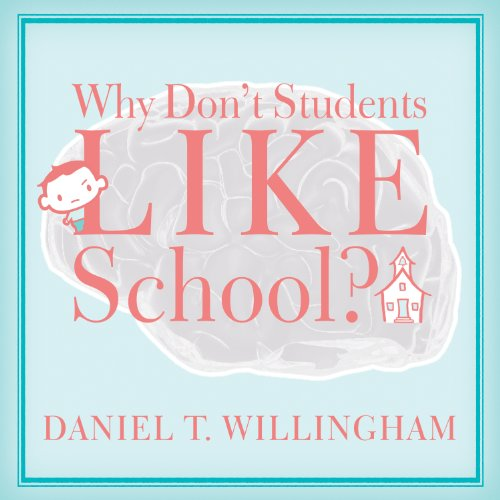 Why Don't Students Like School?: A Cognitive Scientist Answers Questions About How the Mind Works and What It Means for the Classroom Audiobook [Free Download by Trial] thumbnail