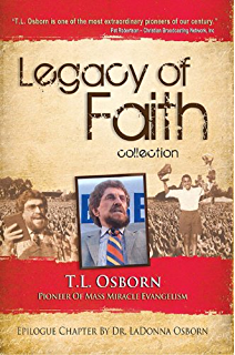 Best of life kindle edition by t l osborn religion legacy of faith collection tl osborn fandeluxe Gallery