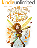 Dust Fairy Tales: Absolutely Aggie