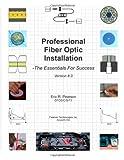 Professional Fiber Optic Installation, Eric R. Pearson Cfos, 0976975432