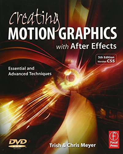 Advanced Effects - Creating Motion Graphics with After Effects: Essential and Advanced Techniques, 5th Edition, Version CS5