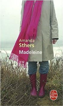 Madeleine par Sthers