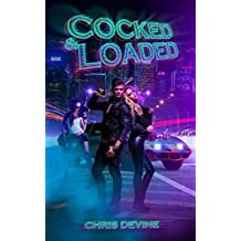 Cocked And Loaded: A Harem Thriller
