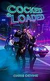 Best Loadeds - Cocked And Loaded: A Harem Thriller Review
