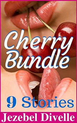 Cherry Bundle: 9 Stories: (A Taboo First Time Box Set, Naughty Romantic Short Story Collection, Forbidden Romance Anthology) (Jezebel's Foxy Boxsets Book 1) - Cherry Bundle