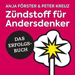 Zündstoff für Andersdenker Hörbuch