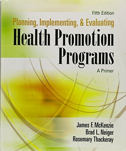 Planning, Implementing, and Evaluating Health Promotion Programs: A Primer (5th Edition)