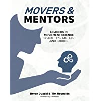 Movers & Mentors: Leaders in Movement Science Share Tips, Tactics, and Stories