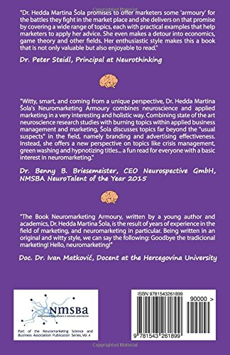 Neuromarketing Armoury: Volume 4 Part of the Neuromarketing Science and Business Association Publication Series: Amazon.es: Dr. Hedda Martina Šola: Libros ...