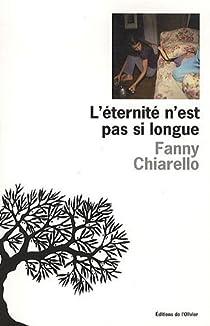 L'éternité n'est pas si longue par Chiarello