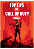 Top Tips for Call of Duty: Zombies