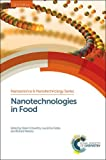 Nanotechnologies in Food (Nanoscience & Nanotechnology Series)