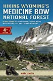 Hiking Wyoming s Medicine Bow National Forest