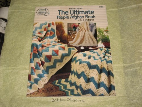 The ultimate ripple afghan book: 25 designs to knit & - Pattern Ripple Afghan Knit