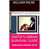 SANTA'S URBAN SURVIVAL GUIDE
