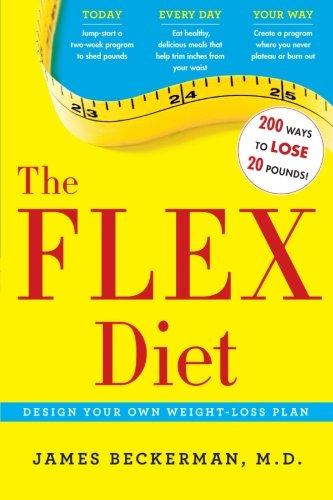 The Flex Diet Design Your Own Weight Loss Plan James Beckerman