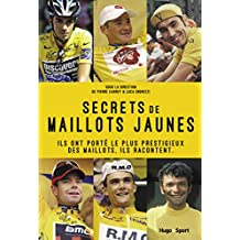 Secrets de maillots jaunes (French Edition)