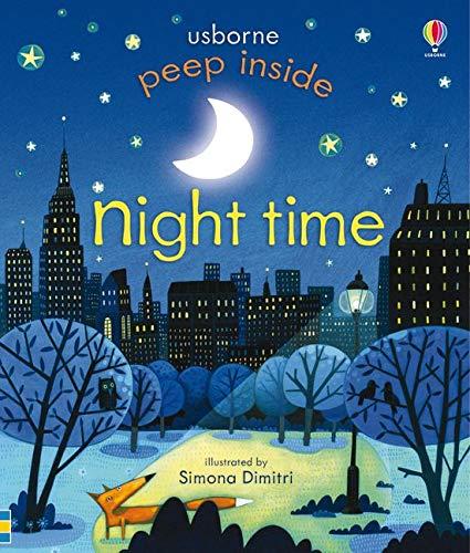 Peep Inside Night-Time: 1 Board book – 1 Oct. 2014