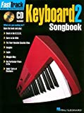 FastTrack Keyboard Songbook 1 - Level 2 (Fasttrack Series)