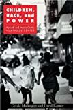 Children, Race, and Power, Gerald E. Markowitz and David Rosner, 0415926718