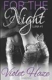 For the Night (Luna, #1), Violet Haze, 1499231563