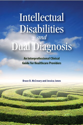 Intellectual Disabilities and Dual Diagnosis: An Interprofessional Clinical Guide for Healthcare Providers (Queen's Poli