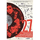 27: A History of the 27 Club through the Lives of Brian Jones, Jimi Hendrix, Janis Joplin, Jim Morrison, Kurt Cobain, and Amy