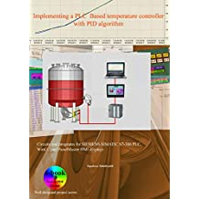 Implementing a PLC-based temperature controller with PID algorithm