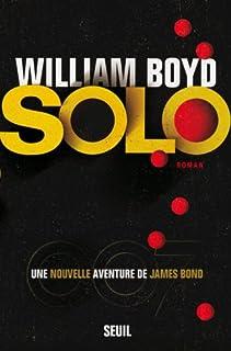 Solo : Une nouvelle aventure de James Bond, Boyd, William