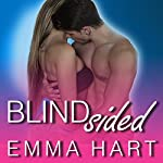 Blindsided: By His Game, Book 1 | Emma Hart
