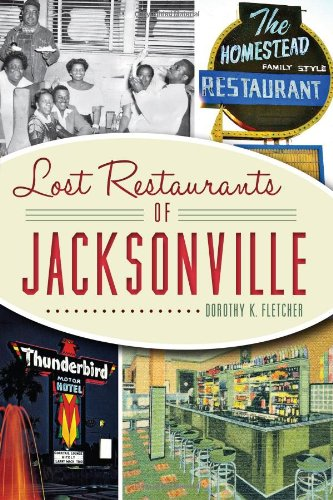 Lost Restaurants of Jacksonville (American Palate)