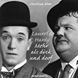 img - for Laurel und Hardy. Mehr als nur dick und doof book / textbook / text book