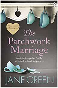 The Patchwork Marriage Jane Green 9780141038650 Amazon border=