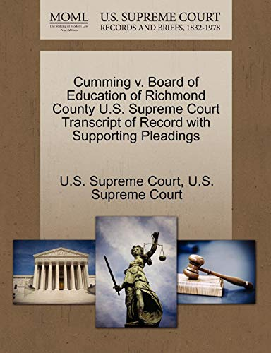 Cumming v. Board of Education of Richmond County U.S. Supreme Court Transcript of Record with Supporting Pleadings