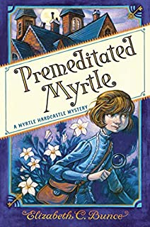 Book Cover: Premeditated Myrtle