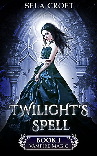 Twilight's Spell by Sela Croft