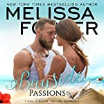 Bayside Passions: Bayside Summers, Book 2   Melissa Foster