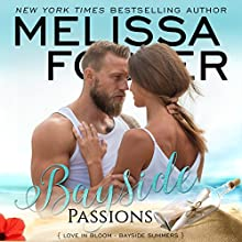 Bayside Passions: Bayside Summers, Book 2 Audiobook by Melissa Foster Narrated by B.J. Harrison