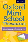 Oxford Mini School Thesaurus (Oxford Dictionary)