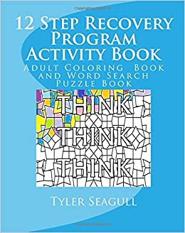 12 Step Recovery Program Activity Book: Adult Coloring Book and ...