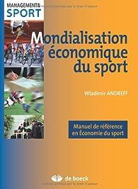 Mondialisation économique du sport par Wladimir Andreff