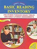 Basic Reading Inventory : Pre-Primer Through Grade Twelve and Early Literacy Assessments, Johns, Jerry, 0757518427