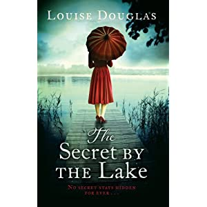 The Secret by the Lake by Louise Douglas (2015-11-19)