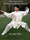 Chen Style Tai Chi Standard Competition Form 56