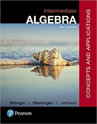 Intermediate algebra concepts and applications 10th edition intermediate algebra concepts and applications 10th edition 10th edition fandeluxe Image collections