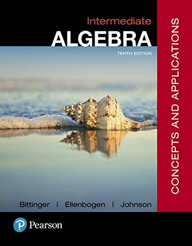 134497171 - Intermediate Algebra: Concepts and  Applications (10th Edition)