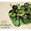 Familia: Tribute to Bebo & Chico
