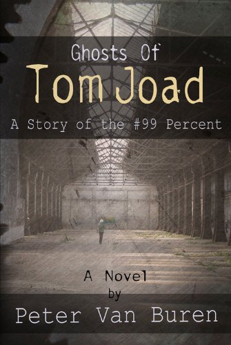 Ghosts of Tom Joad: A Story of the #99 Percent ebook