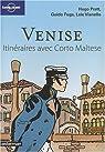 Venise Itinéraires avec Corto Maltèse par Pratt