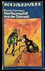 Rainer Fuhrmann: Das Raumschiff aus der Steinzeit - Wissenschaftlich-phantastischer Roman - Rainer Fuhrmann